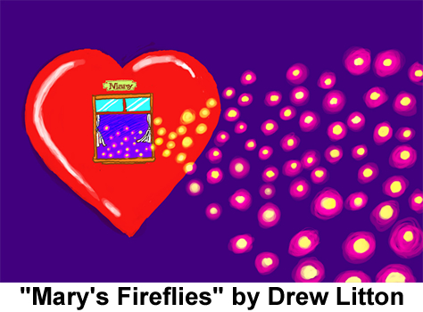 Mary's Fireflies by Drew Litton